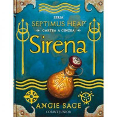 Sirena - cartea a V-a. Seria: Septimus Heap (Angie Sage)