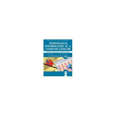 Tehnologia informatiei si a comunicatiilor Manual pentru clasa a XI-a. Sisteme de gestiune a bazelor de date - Daniela Oprescu