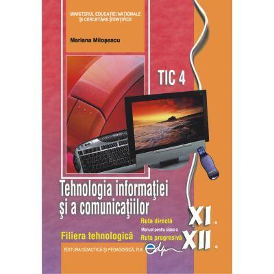 Tehnologia informatiei si a comunicatiilor- clasele XI-XII