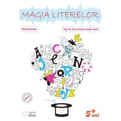 Magia literelor – fise de lucru (5 ani plus)