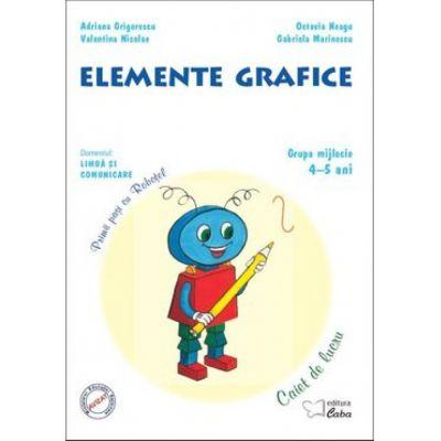 Elemente grafice – caiet de lucru pentru 4-5 ani (grupa mijlocie)