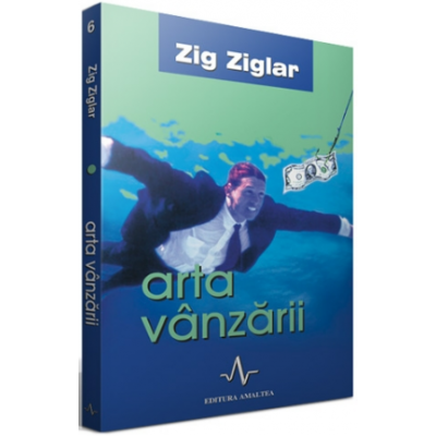 ARTA VANZARII - Zig Ziglar