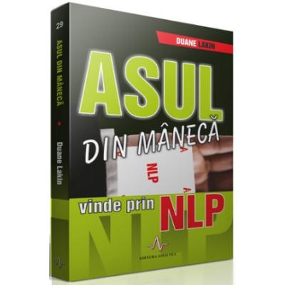 ASUL DIN MANECA - vinde prin NLP - Duane Lakin