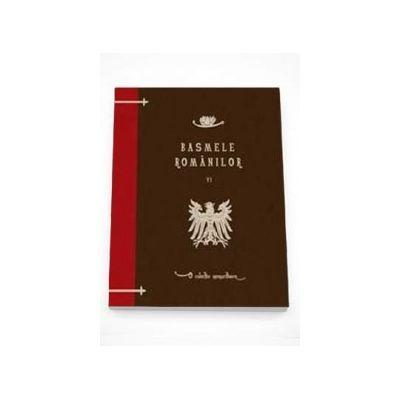 Basmele romanilor. Volumul VI-Florea Marian Simion