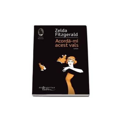 Zelda Fitzgerald, Acorda-mi acest vals