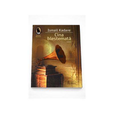 Ismail Kadare, Cina blestemata