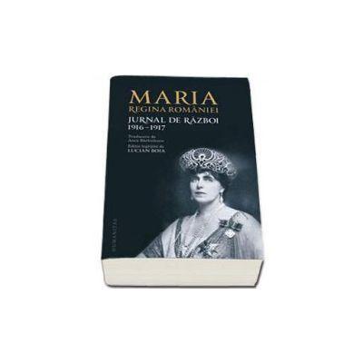 Jurnal de razboi. 1916-1917, Regina Romaniei Maria