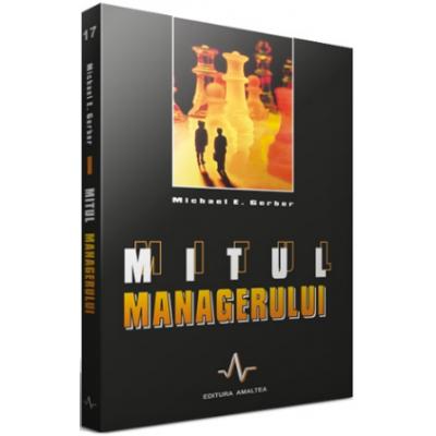 MITUL MANAGERULUI - Michael E. Gerber