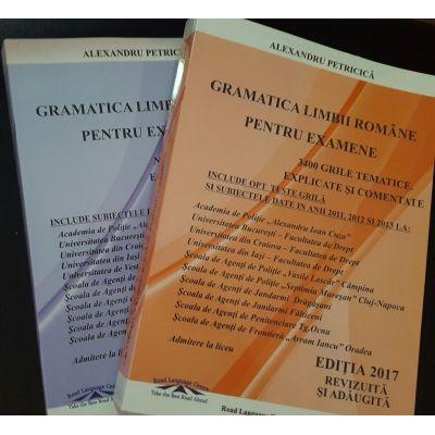 Pachet - Admitere pentru Academia de Politie, anul 2017. Gramatica limbii romane, 3400 de grile, si notiuni de teorie (Alexandru Petricica )