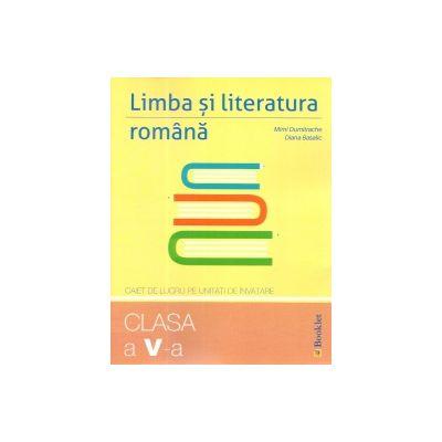 Limba si literatura romana - caiet de lucru pe unitati de invatare pentru clasa a V-a