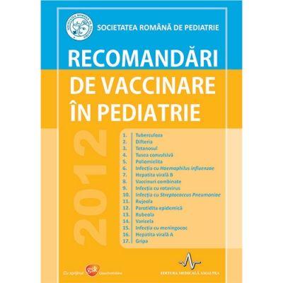 RECOMANDARI DE VACCINARE IN PEDIATRIE - Societatea romana de pediatrie