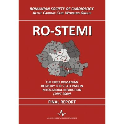 RO-STEMI. The first Romanian Registry for ST-elevation MI (1997-2009). Final report