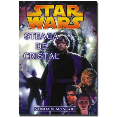 STAR WARS - Steaua de cristal - Vonda N. McIntyre