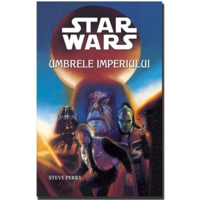 STAR WARS - Umbrele imperiului - Steve Perry