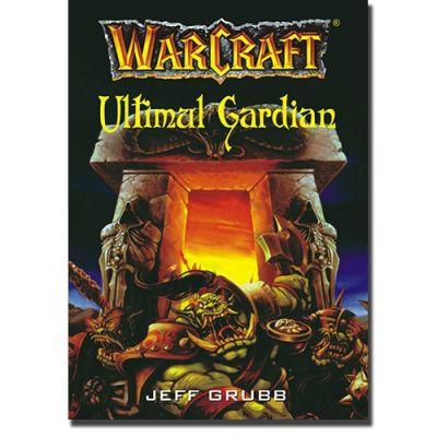 WARCRAFT 3 - Ultimul gardian - Jeff Grubb