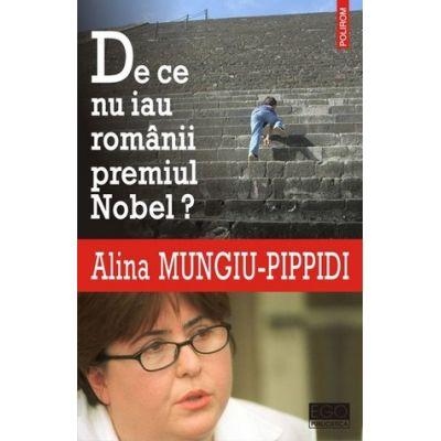De ce nu iau romanii premiul Nobel (Alina Mungiu Pippidi)