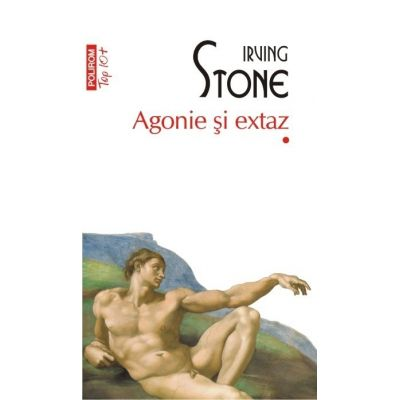 Agonie si extaz, 2 Volume - Irving Stone