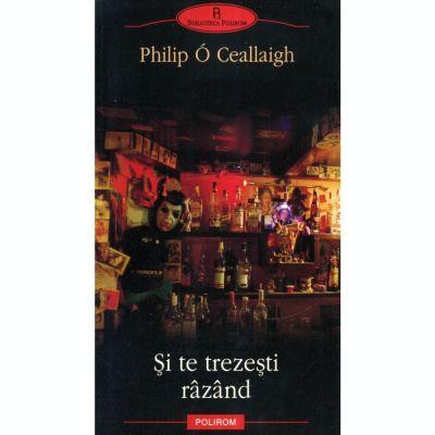 Si te trezesti razand (Philip O Ceallaigh)
