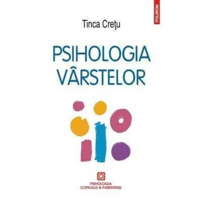 Psihologia varstelor - Tinca Cretu