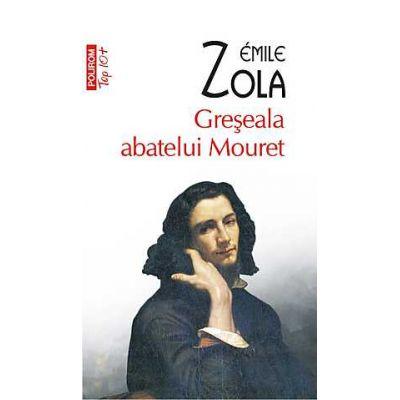 Greseala abatelui Mouret - Émile Zola
