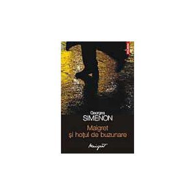 Maigret si hotul de buzunare (Georges Simenon)