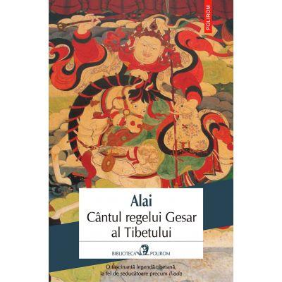 Cantul regelui Gesar al Tibetului (Alai)