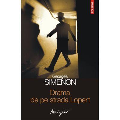 Drama de pe strada Lopert (Georges Simenon)