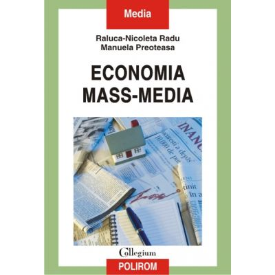 Economia mass-media (Raluca Nicoleta Radu)