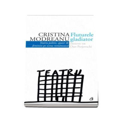 Fluturele gladiator, Cristina Modreanu
