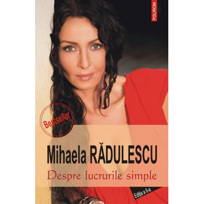 Despre lucrurile simple (Mihaela Radulescu)