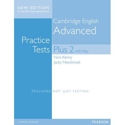 Cambridge Advanced Students' Book with Key. Practice Tests Plus New Edition 2015 - Jacky Newbrook