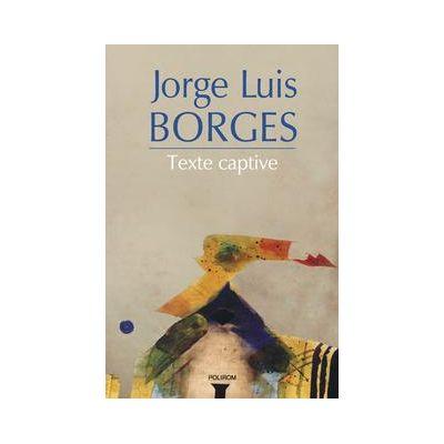 Texte captive (Jorge Luis Borges)