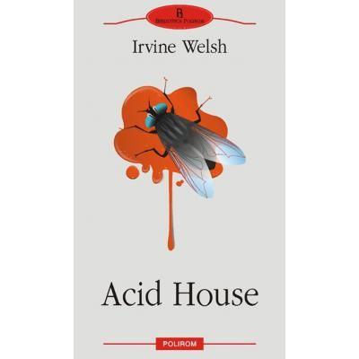 Acid House (Irvine Welsh)
