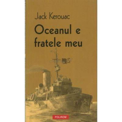 Oceanul e fratele meu (Jack Kerouac)