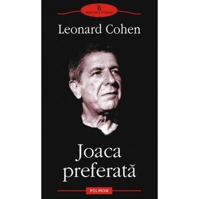 Joaca preferata - Leonard Cohen