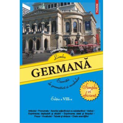 Limba germana - Exercitii de gramatica si vocabular Editia a VIII-a (Orlando Balas)