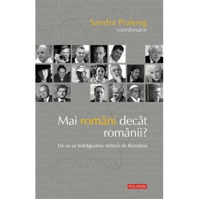 Mai romani decat romanii? De ce se indragostesc strainii de Romania - Sandra Pralong