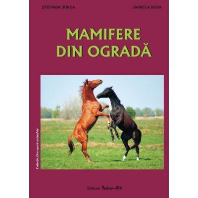 MAMIFERE DIN OGRADĂ (Stefania Udrea, Daniela Dosa)