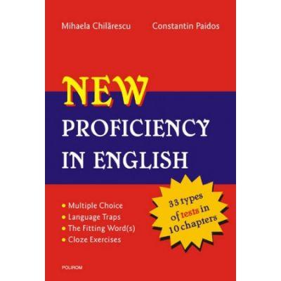 New Proficiency in English+Key to exercises - Constantin Paidos, Mihaela Chilarescu