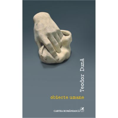 Obiecte umane (Teodor Duna)