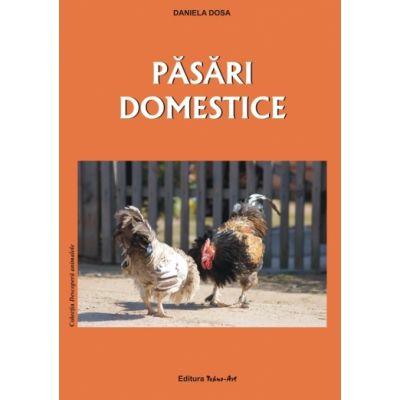 PASARI DOMESTICE (Daniela Dosa)