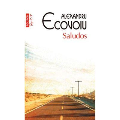 Saludos - Alexandru Ecovoiu