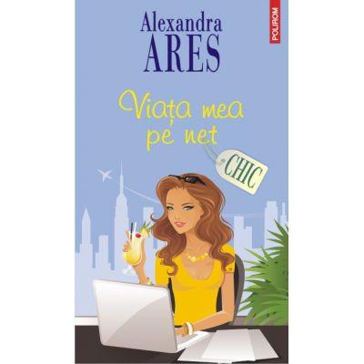 Viata mea pe net (Alexandra Ares)
