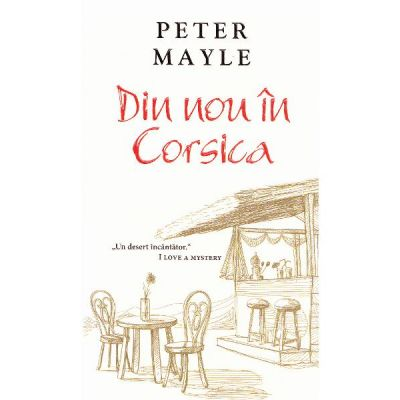 Din nou in Corsica - Peter Mayle