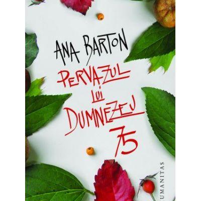 Pervazul lui Dumnezeu - Ana Barton
