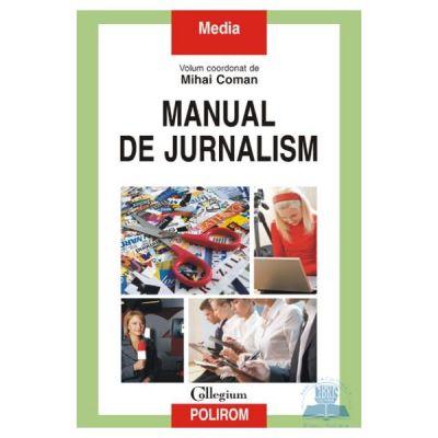 Manual de jurnalism, volumele I + II - Mihai Coman