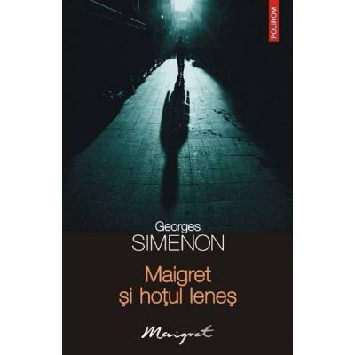 Maigret si hotul lenes (Georges Simenon)