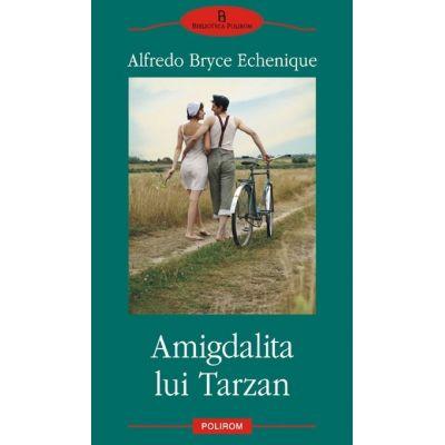 Amigdalita lui Tarzan (Alfredo Bryce Echenique)