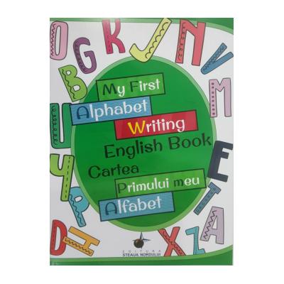 My first alphabet writing english book - Cartea primului meu alfabet