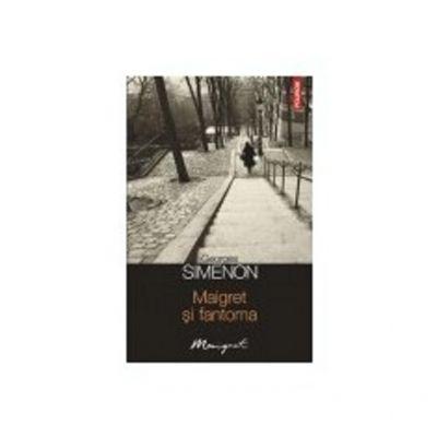 Maigret si fantoma (Georges Simenon)